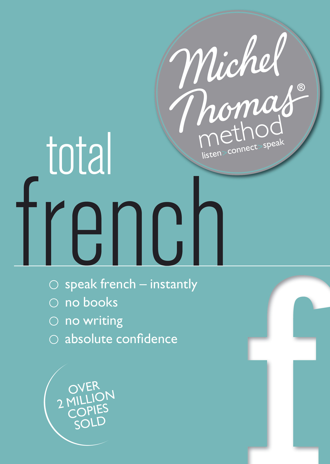 Michel Thomas Method Total French Language Course